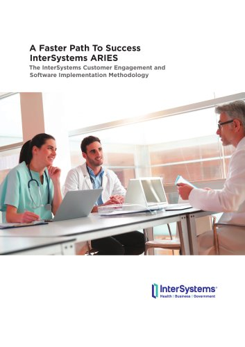 A Faster Path To Success InterSystems ARIES