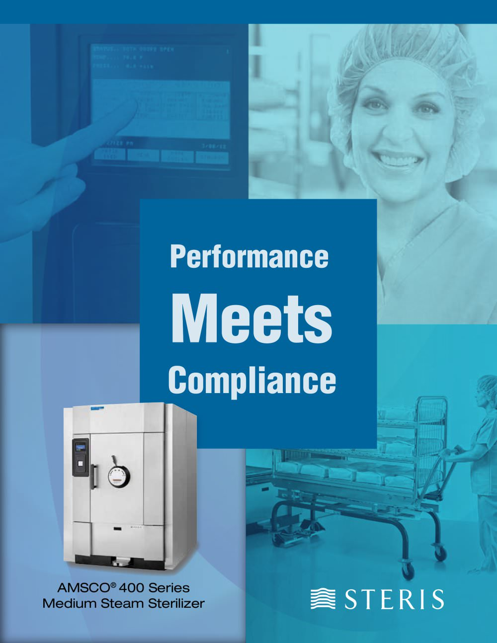 AMSCO 400 SERIES MEDIUM STEAM STERILIZER BROCHURE - PERFORMANCE MEETS  COMPLIANCE - 1 / 4 Pages