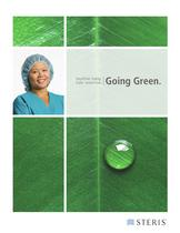 GOING GREEN WITH STERIS: HEALTHIER TODAY AND SAFER TOMORROW