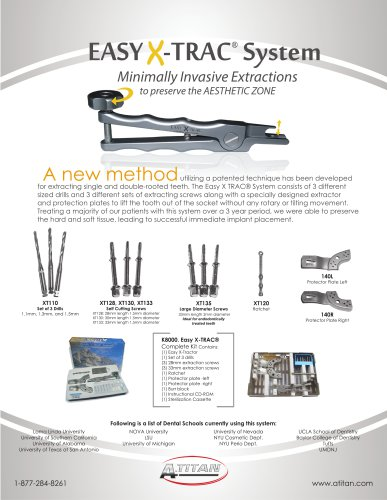 "Easy X Trac System ""Atraumatic Extractions Are Easy As 1, 2, 3"