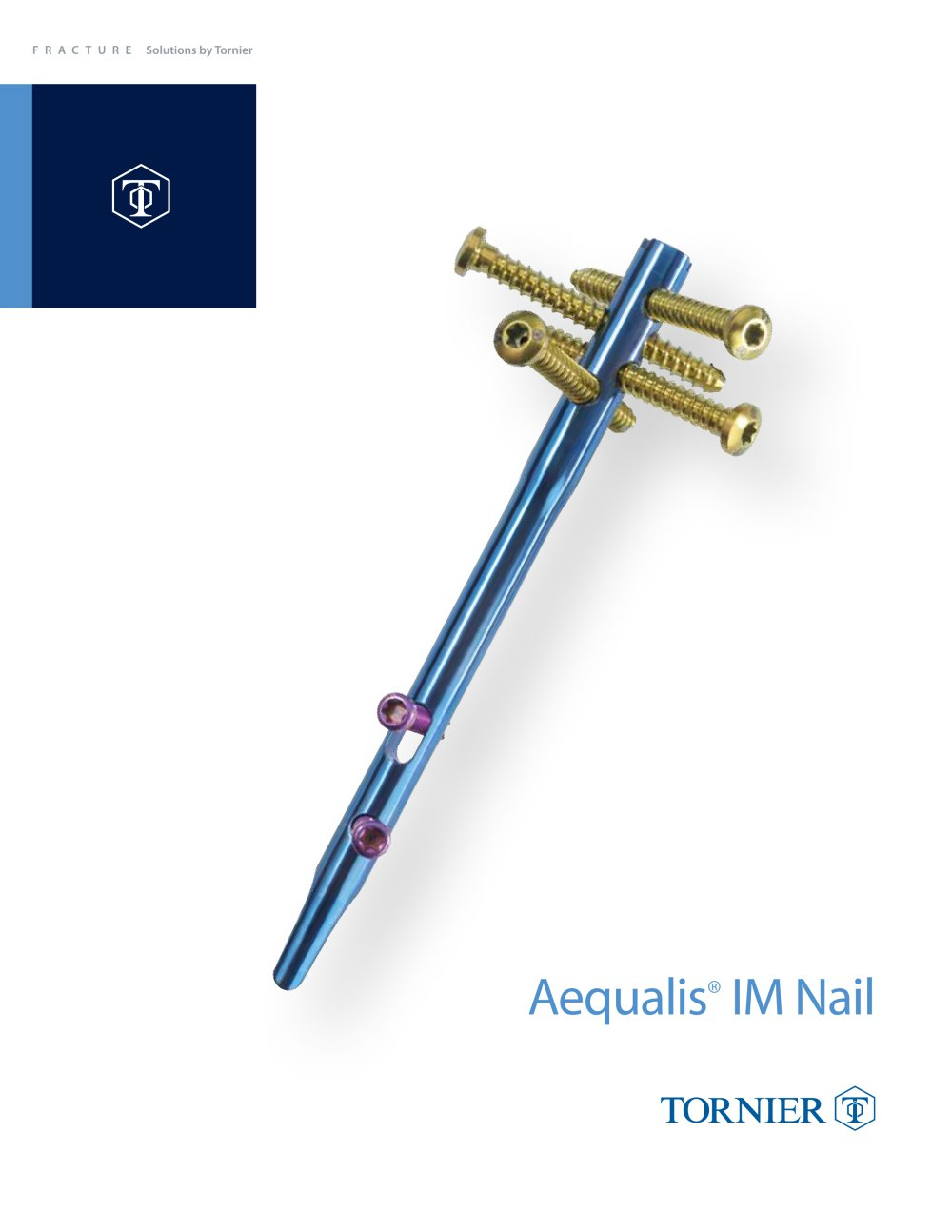 Aequalis IM Nail - Tornier - PDF Catalogue | Technical Documentation
