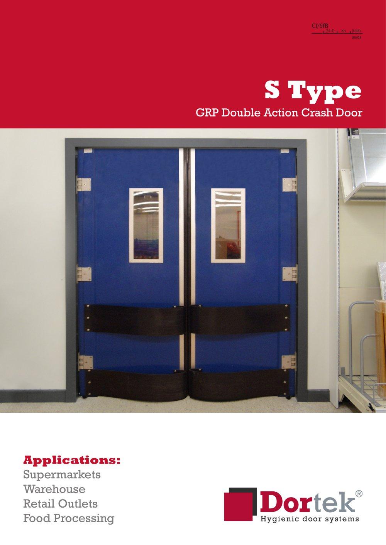 S Type Double Action Crash Door - 1 / 4 Pages & S Type Double Action Crash Door - Dortek - PDF Catalogue | Technical ...