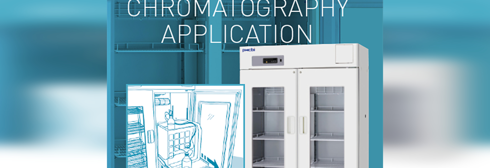 AUniform storage temperature for Chromatography applications