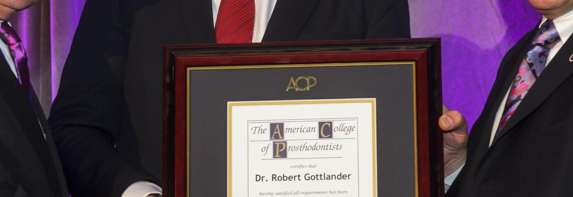 (Left to right): Dr. John Agar, Immediate Past President, American College of Prosthodontists (ACP); Dr. Robert Gottlander, VP of Global Prosthetic Solutions, Henry Schein, Inc. and Honorary Member...
