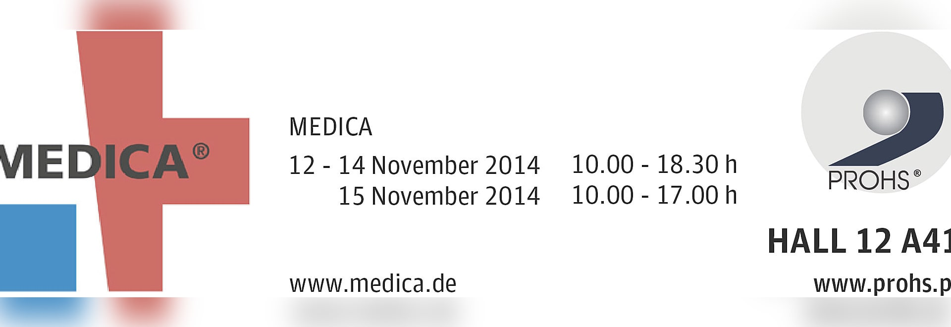 PROHS (Sterilization Equipment) at MEDICA 2014