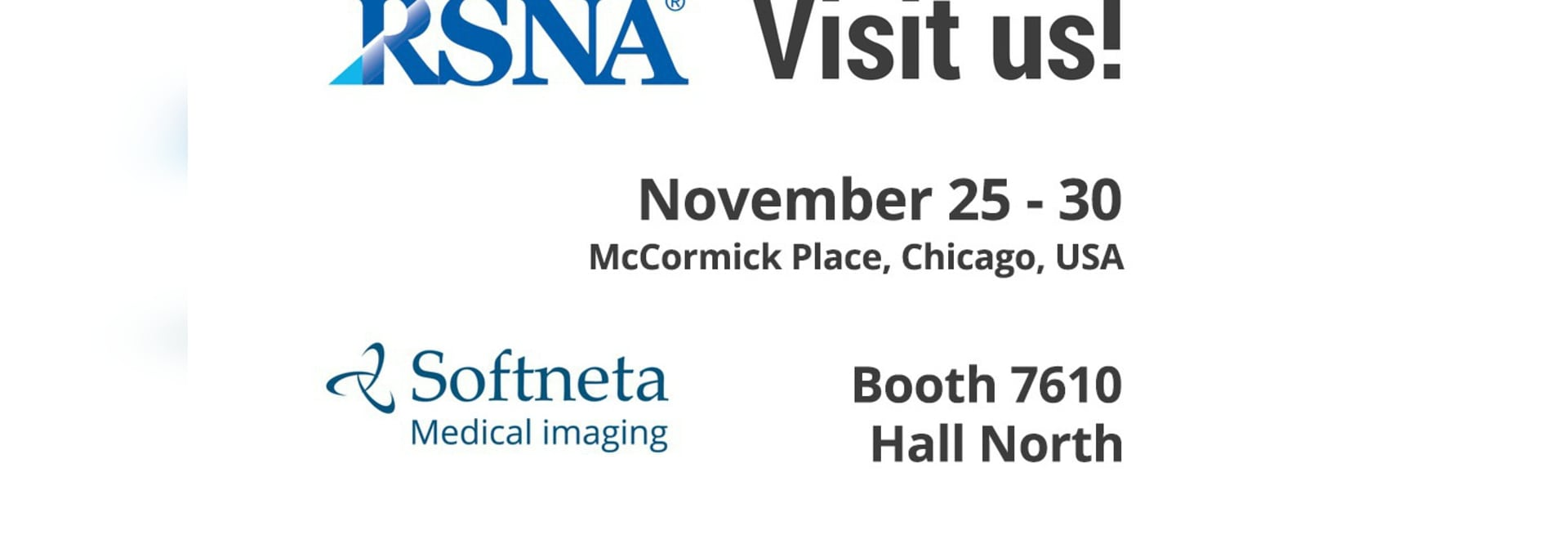 Visit Softneta booth in RSNA 2018.