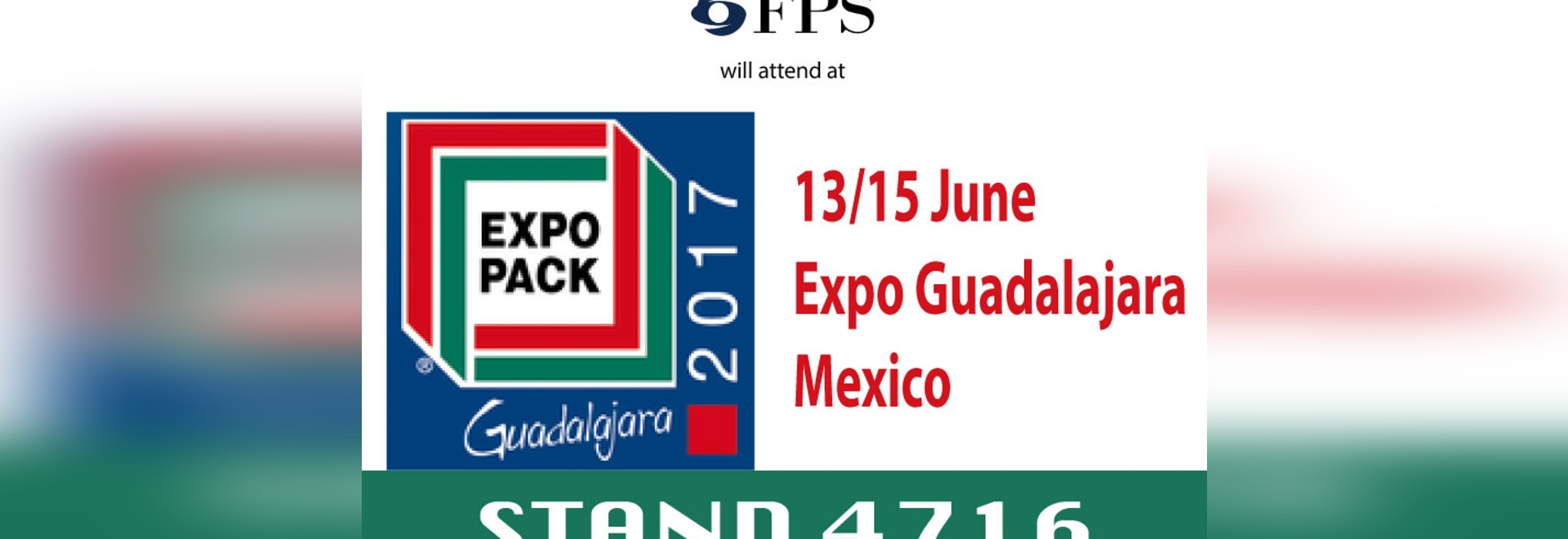You are invited to visit us at the EXPO PACK 2017