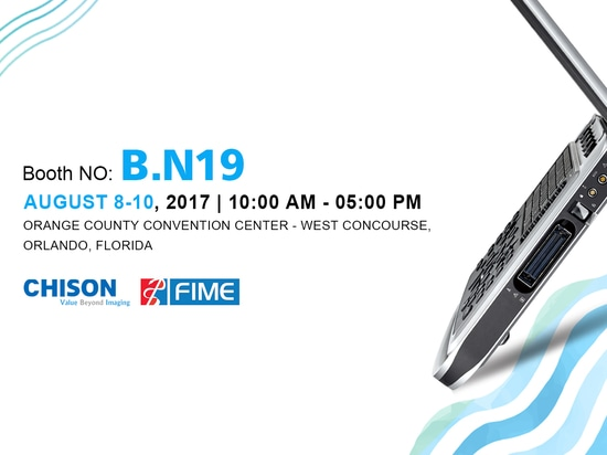 FIME 2017: CHISON in ORLANDO, FLORIDA USA