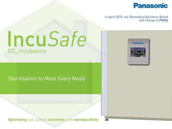 The IncuSafe Advantage: Sterilisation that meets every need