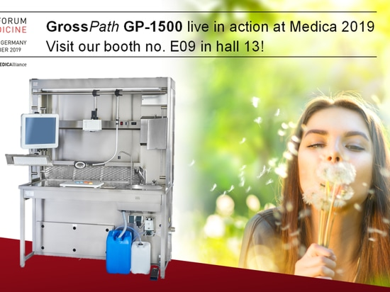 See the GrossPath GP-1500 live in Action at the Medica 2019: booth no. E09 in hall 13!