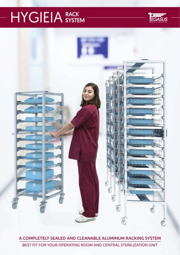 HYGIEIA A COMPLETELY SEALED AND CLEANABLE ALUMINUM RACKING SYSTEM