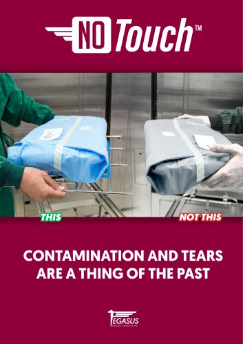 NO-TOUCH™ - CONTAMINATION AND TEARS ARE A THING OF THE PAST