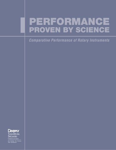 Comparative Performance of Rotary Instruments: Proven by Science