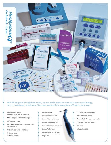 ProSystem GT Endodontic System Fact Sheet