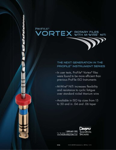Vortex®: The Next Generation in rotary file technology.
