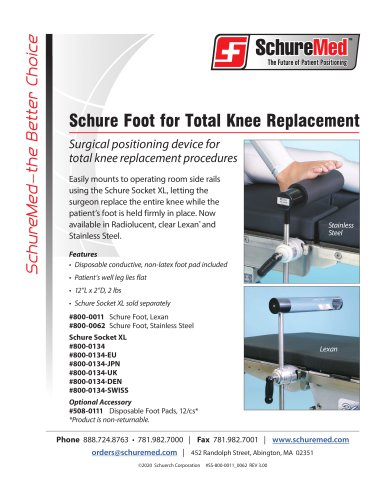 Schure Foot for Total Knee Replacement
