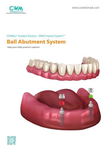 Ball Abutment System