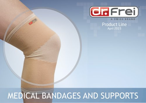 Dr.Frei Presentation of Medical Bandages and Supports