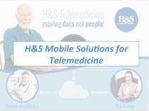 H&S Mobile Solu,ons for Telemedicine - 1