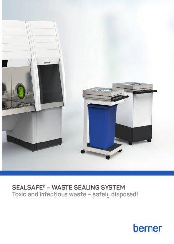 SealSafe® Waste sealing system