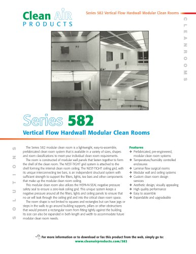 Series 582 V er tical Flow Hardwall Modular Clean Rooms