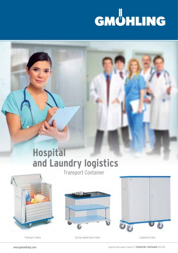 Hospital and Laundry logistics:Transport Container