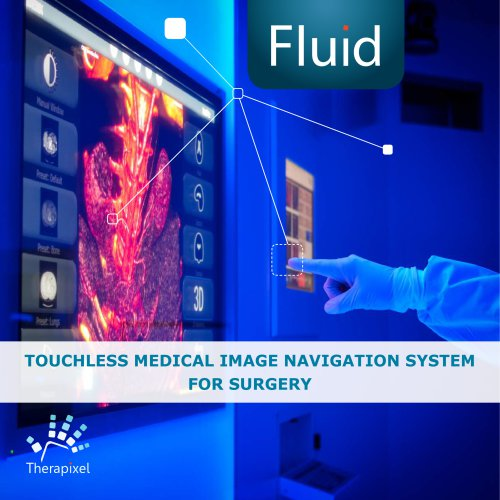 FLUID - TOUCHLESS MEDICAL IMAGE NAVIGATION SYSTEM FOR SURGERY