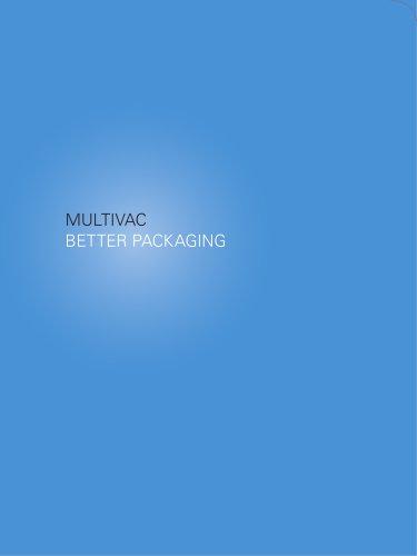 MULTIVAC: BETTER PACKAGING