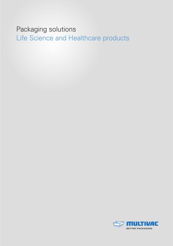 Packaging solutions - Life Science and Healthcare products