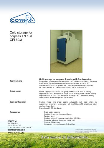 Cold storage for corpses TN / BT CFI 80/3