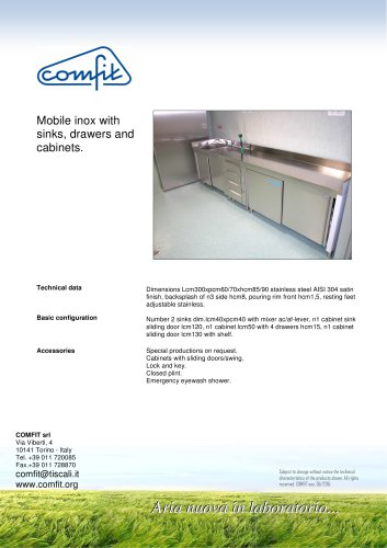 Mobile inox with sinks, drawers and cabinets.