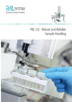 PAL LSI - Robust and Reliable  Sample Handling