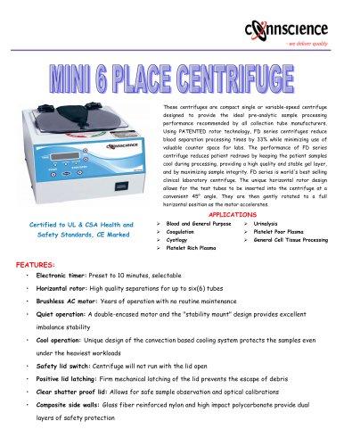 Mini 6 place centrifuge