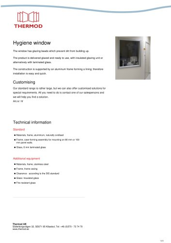Hygiene window