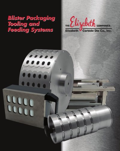 Blister Packaging Tooling and Feeding Systems