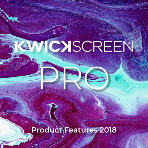 KwickScreen Pro Product Features