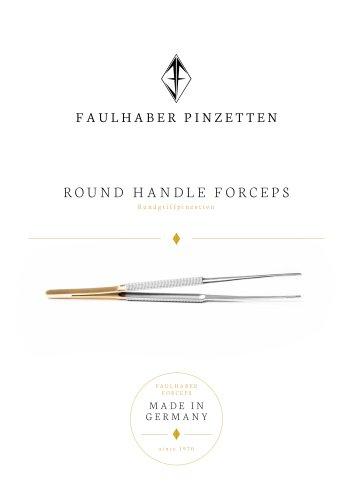 ROUND HANDLE FORCEPS