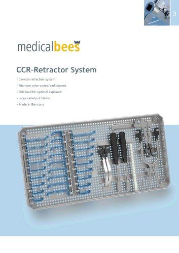 CCR-Retractor System