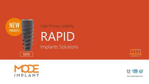 RAPID implant series