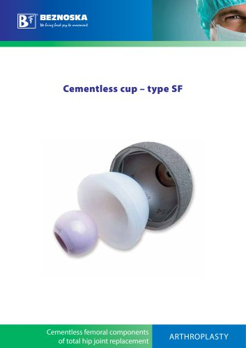 Cementless cup – type SF