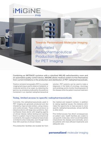 Automated PET Radiopharmaceutical Production iMiGiNE
