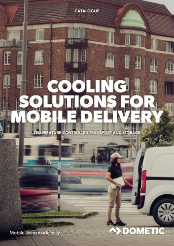 Dometic cooling solutions for mobile delivery – Temperature-controlled transport and storage