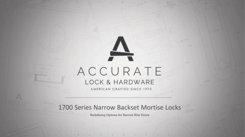 1700 Series Narrow Backset Mortise Locks