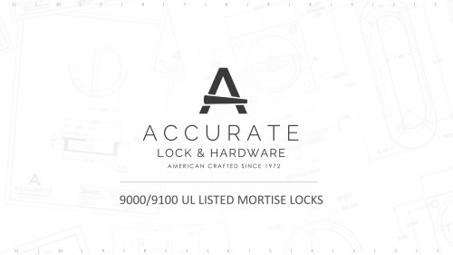 9000/9100 UL LISTED MORTISE LOCKS
