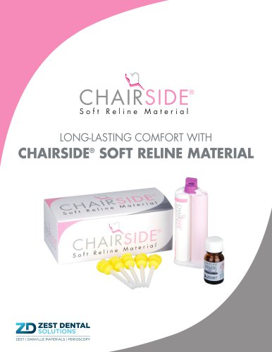 LONG-LASTING COMFORT WITH CHAIRSIDE®  SOFT RELINE MATERIAL