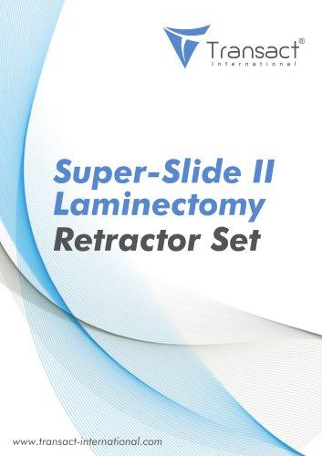 Super-Slide II Laminectomy Retractor Set
