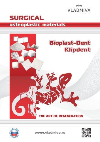Osteoplastic materials Bioplast and Clipdent