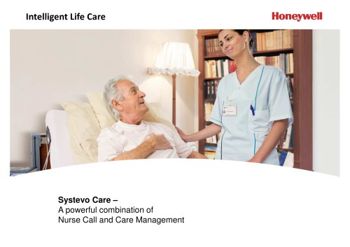 Intelligent Life Care Systevo Care – A powerful combination of Nurse Call and Care Management