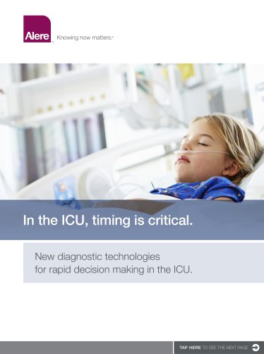 In the ICU, timing is critical.