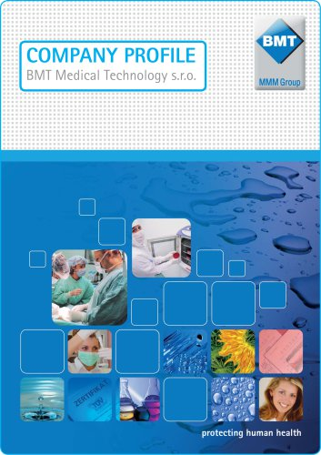 COMPANY PROFILE BMT Medical Technology s.r.o.